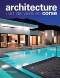 Marie-Joseph Arrighi-Landini - Architecture et art de vivre en Corse.