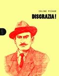Coline Picaud - Disgrazia !.