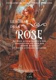 Guillaume de Lorris et Jean de Meun - Le roman de la Rose - Edition accompagnée d'une traduction en vers par Pierre Marteau et d'études savantes.