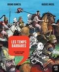 Bruno Dumézil et Hugues Micol - Histoire dessinée de la France - Tome 4 - Les temps barbares - De la chute de Rome à Pépin Le Bref.
