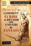 Emmanuel Bertrand-Egrefeuil - Tout savoir sur la magie - Comment écrire et réussir son univers de fantasy.