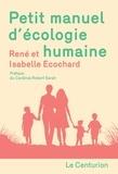 René Ecochard et Isabelle Ecochard - Petit manuel d'écologie humaine.