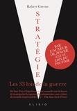 Robert Greene - Stratégie - Les 33 lois de la guerre.