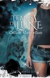 Céline Mancellon - Temps de lune - Saison 1, Mon ami le loup.