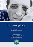 Yorgos Ioannou - Le sarcophage.