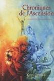 Yann Lipnick - Chroniques de l'Ascension - Tome 1, Les mystères de Karûkera.