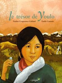 Nadine Croguennec-Galland et Emilie Camatte - Le trésor de Youlo.