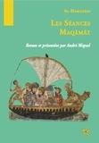 André Miquel - Mâqâmat - Les Séances.