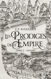 C.f. Iggulden - Les Prodiges de l'Empire 2 : Les Prodiges de l'Empire, T2 : Shiang.
