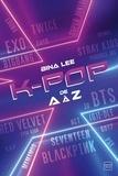 Bina Lee - La K-pop de A à Z.