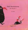 Petit Bonhomme : Vert de peur ? / Eric Battut   Battut, Éric (1968-....). Auteur