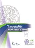 Olivier Artus - Transversalités N° 146, juillet-sept : Neurosciences et liberté.