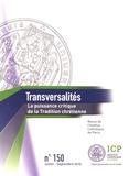 Camille Riquier - Transversalités N° 150, juillet-sept : La puissance critique de la tradition chrétienne.