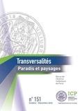 Camille Riquier - Transversalités N° 151, octobre-déce : Paradis et paysages.