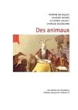 Honoré de Balzac et Charles Nodier - Des animaux.