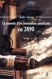 Jules Verne - La journée d'un journaliste américain en 2890.