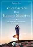Dagonet Dewr - Voies sacrées pour homme moderne - Un appel des 12 archétypes du masculin sacré.