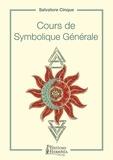 Salvatore Cinque - Cours de symbolique générale - La dialectique du un et du zéro.