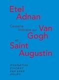 Etel Adnan - Causerie littéraire autour de Van Gogh et saint Augustin.