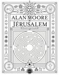 Jérusalem / Alan Moore | Moore, Alan (1953-....)