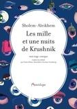Sholem-Aleikhem - Les mille et une nuits de Krushnik.
