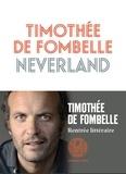 Neverland / Timothée de Fombelle | Fombelle, Timothée de (1973-....)