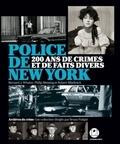 Bernard J. Whalen et Philip Messing - Police de New York - 200 ans de crimes et de faits divers.