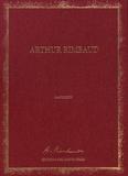 Arthur Rimbaud - Les manuscrits d'Arthur Rimbaud.