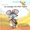 Joy et Typhaine Pinville - Le voyage de Miss Tigrie. 1 CD audio