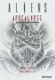 Mark Schultz et Doug Wheatley - Aliens : Apocalypse - Le culte des anges.
