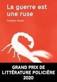 La guerre est une ruse / Frédéric Paulin | Paulin, Frédéric (1972-....). Auteur