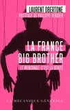 Laurent Obertone - La France Big Brother.