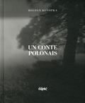 Bodgan Konopka - Un conte polonais.