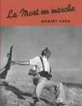 Robert Capa - La mort en marche.