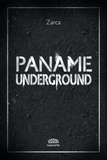 Paname underground / Johann Zarca | Zarca, Johann. Auteur
