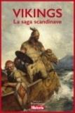 Historia - Vikings, la saga scandinave.