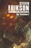 Steven Erikson - Le Livre des Martyrs Tome 6 : Les osseleurs.
