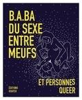 Allison Moon et KD Diamond - B.A-BA du sexe entre meufs et personnes queer.