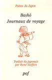 Bashô - Journaux de voyage.
