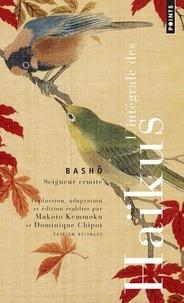 Bashô - L'intégrale des haïkus.