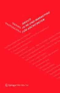 Basics in PR und Marketing für Architekten.