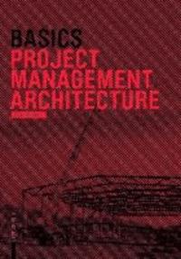 Basics Project Management Architecture.