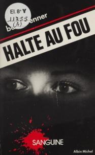 Basil Brenner - Halte au fou.
