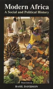Basil Davidson - Modern Africa. - A Social and Political History, Third Edition.