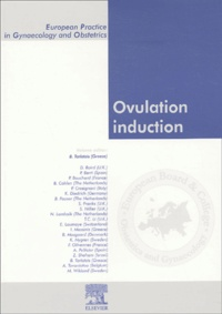 Basil Tarlatzis et  Collectif - Ovulation induction.