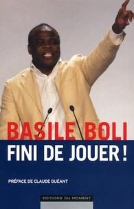 Basile Boli - Fini de jouer !.