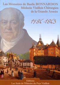 Basile Bonnardon - Les mémoires de Basile Bonnardon - Médecin vizillois, chirurgien de la Grande Armée (1786-1863).