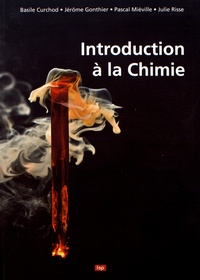 Basile Curchod et Jérôme Gonthier - Introduction à la chimie.
