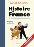 Basile de Koch - Histoire de France - De Cro-Magnon à Emmanuel Macron.