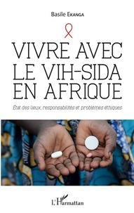 Feriasdhiver.fr Vivre avec le VIH-Sida en Afrique - Etat des lieux, responsabilités et problèmes éthiques Image